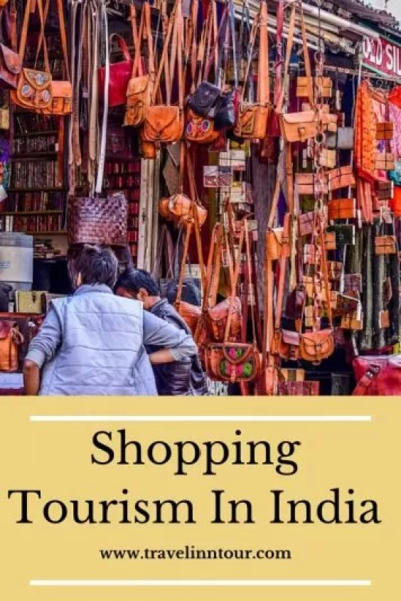 Shopping Tourism - Shopping Tourism, Top 5 Famous Shopping Destinations in India