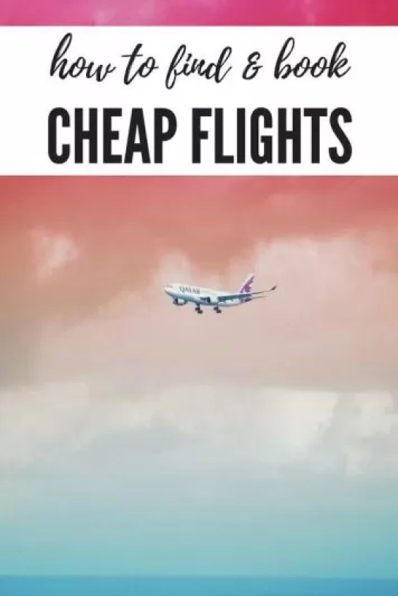 How to find cheap flights - Cheap Flights