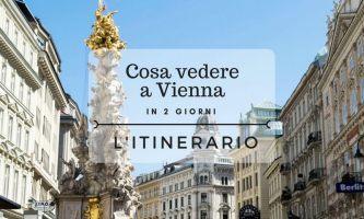Cosa vedere a Vienna in 2 giorni: l'itinerario