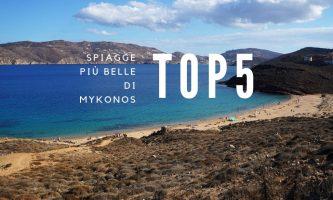 Le più belle spiagge di Mykonos: la mia Top 5