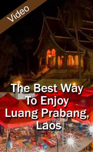 The Best Way To Enjoy Luang Prabang, Laos_PIN