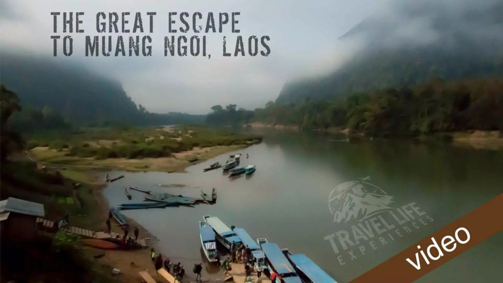 The Great Escape To Muang Ngoi, Laos