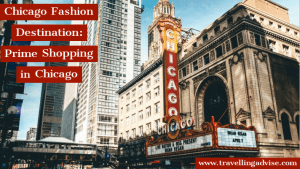 Best Chicago Fashion Destination: Prime Shopping in Chicago to Visit in 2021