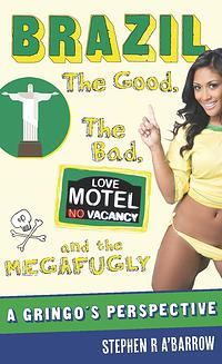 Brazil-the-good-the-bad-and-the-megafugly-book-cover