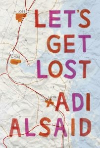 Let's Get Lost book cover by Adi Alsaid