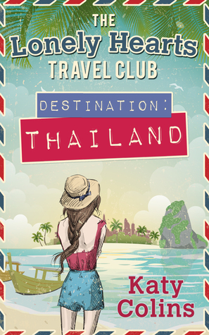Wanderlust Destination Thailand by Katy Colins published 2016, book release, Thailand, Travel, Travelling, Travelling Book Junkie, Solo Travel, Unique Travel, Unusual Travel, Travel Book Review