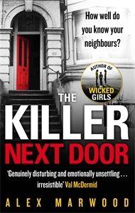 The Darkest Secret and The Killer Next Door by Alex Marwood same author