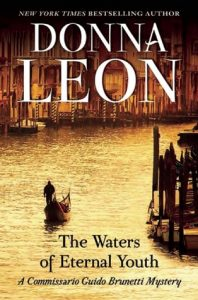 The Waters of Eternal Youth by Donna Leon book release 2016