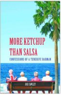 More Ketchup Than Salsa, Canary Islands, Spanish Islands,