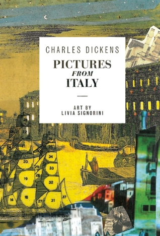 Charles Dickens, Victorian London, Author, Novelist, Writer, books, Travelling Book Junkie, Pictures of Italy