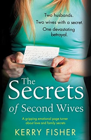 The Secrets of the Second Wives, Kerry Fisher, February release, new book, publishing, Travelling Book Junkie