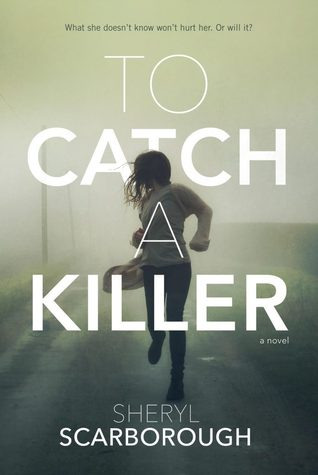 To Catch A Killer, sheryl Scarborough, February release, new book, publishing, Travelling Book Junkie