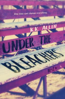 Under the Bleachers, K.K. Allen, February release, new book, publishing, Travelling Book Junkie
