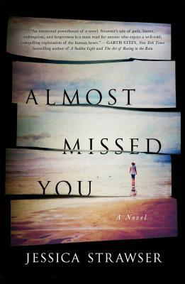 Almost Missed You! By Jessica Strawser, book, fiction, novel, writing, Travelling Book Junkie, March new release