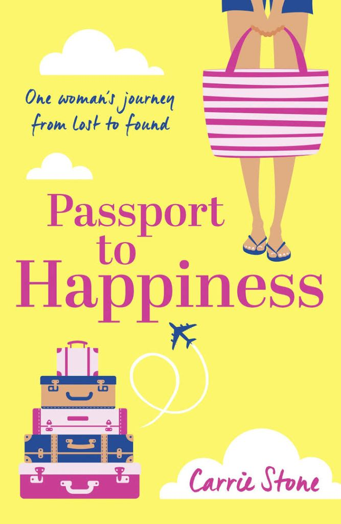 Passport to Happiness by Carrie Stone, book, writing, novel, fiction, Travelling Book Junkie, MArch new release
