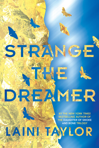 Strange The Dreamer by Laini Taylor. writing, book, novel, fiction, Travelling Book Junkie, March new release