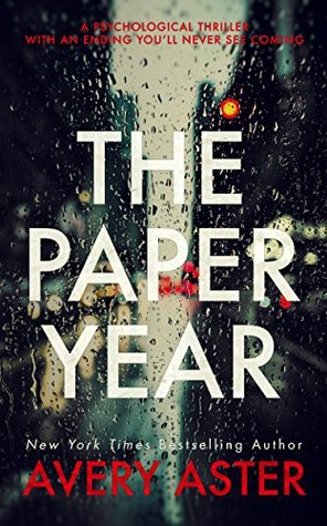 The Paper Year by Avery Aster, book, novel, fiction, Travelling Book Junkie, March new release