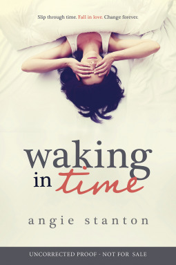 Waking in Time, Angie Stanton, books, novel, fiction, Travelling Book Junkie, March new release,