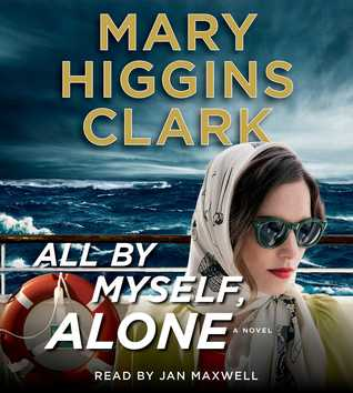 April new read, novel, book, Travelling Book Junkie, All By Myself, Alone by Mary Higgins Clark