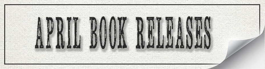 April new releases, books, novels, Travelling Book Junkie