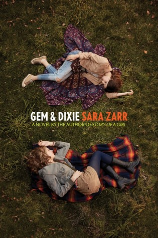 Gem & Dixie, Sara Zarr, April new read, novel, book, Travelling Book Junki