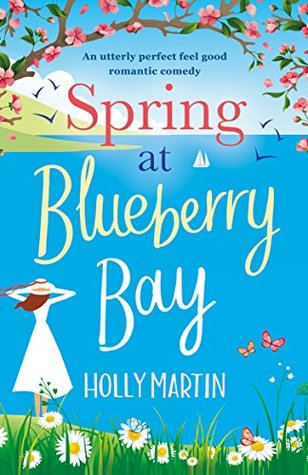 April new read, novel, book, Spring at Blueberry Bay, Molly Martin