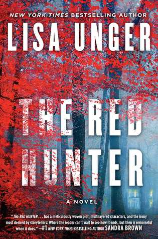April new read, novel, book, The Red Hunter, Lisa Unger, Travelling Book Junkie
