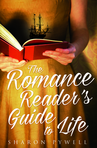 April new read, book, novel, The Romance Reader's Guide to Life, Sharon Pywell, Travelling Book junkie