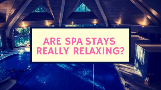 Spa Stays, Spa breaks, Spa days