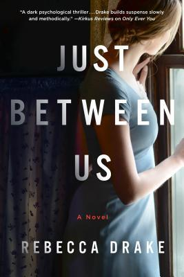 January 2018, Just Between Us, Book, novel