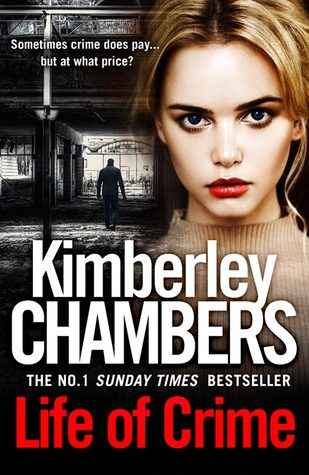 January 2018, Kimberley Chambers, Life of Crime