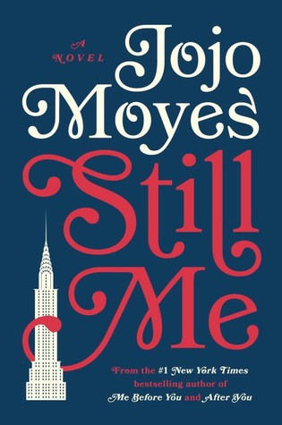 January 2018, Still Me, Jojo Moyes