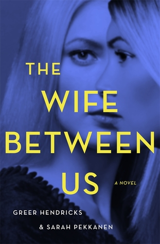 January 2018, The Wife Between Us, Novel, books