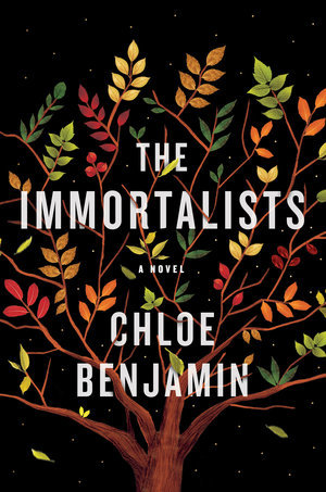 January 2018, The Immortalists, Chloe Benjamin