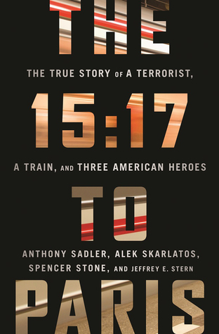 Book to Film, The 15:17 to Paris, True Story, Terrorism, Clint Eastwood