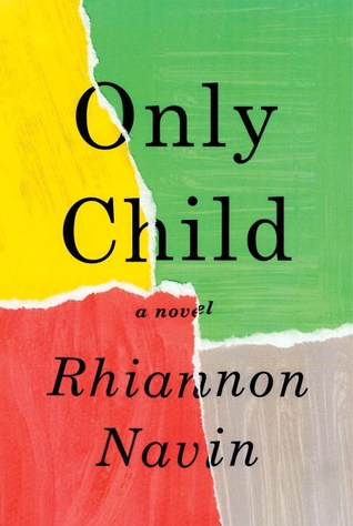 February book release, Only Child, Rhiannon Navin, 2018