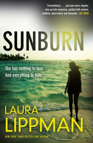 Sunburn by Laura Lippman, a best selling New York Times Author and Journalist