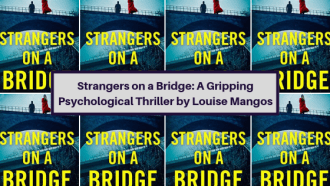 Strangers on a Bridge by Louise Mangos is a gripping debut thriller set in Switzerland around the Canton of Zug