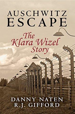 Auschwitz Escape bu Danny Naten