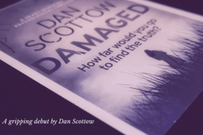 Damaged by Dan Scottow