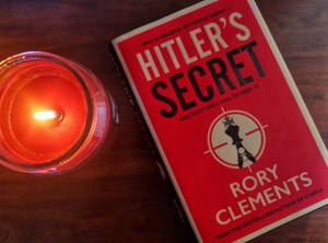 Hitler's Secret by Rory Clements, a spy thriller set in 1940s Nazi controlled Germany