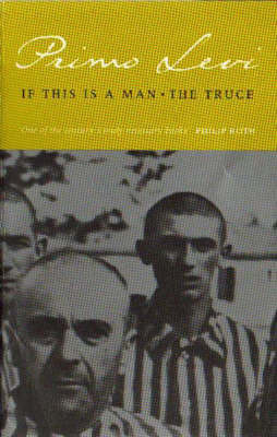 If This is a Man by Primo Levi also known Survivor of Auschwitz