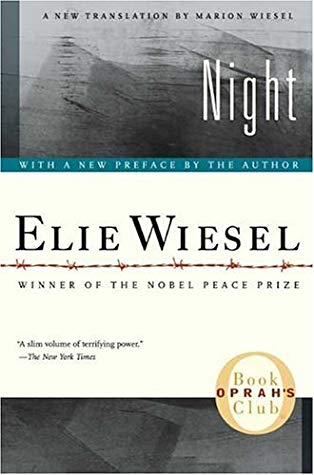 Night by Ellie Wiesel a story of Auschwitz