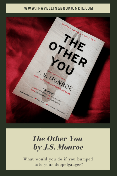 The Other You by J.S. Monroe, a full review from @tbookjunkie. What would you do if you bumped into your doppelganger?