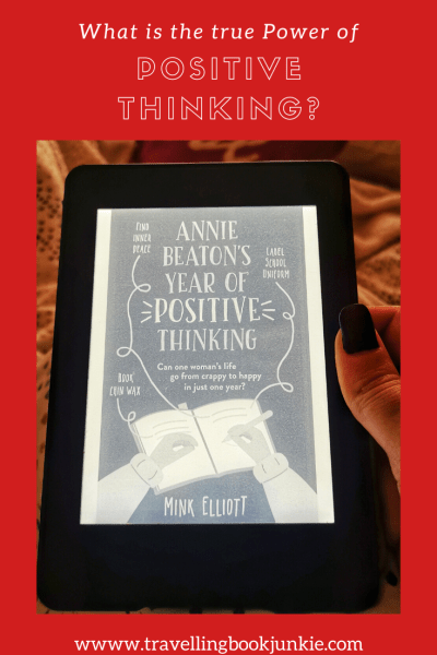 What is the true power of positive thinking? In Annie Beaton's Year of Positive Thinking by Mink Elliott we try to find out. REad the full review via @tbookjunkie for more details.