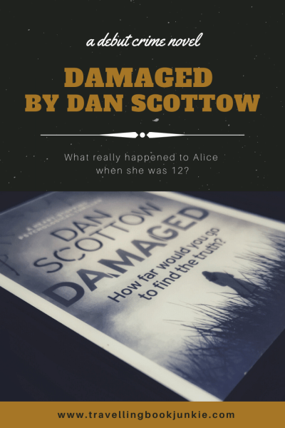 Damaged by Dan Scottow, a crime thriller fully reviewed via @tbookjunkie