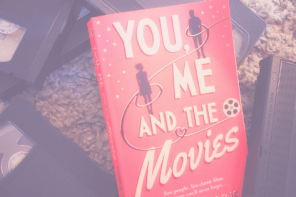 You, Me and the Movies, a romance novel by Fiona Collins