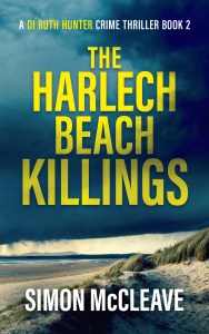 The Harlech Beach Killings by Simon McCleave