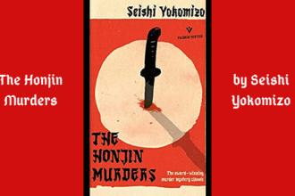 The Honjin Murders by Seishi Yokomizo is a Japanese crime novel written back in 1948.