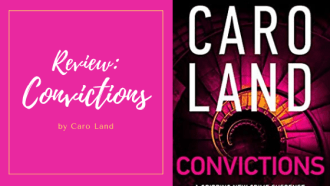 Convictions by Caro Land, a full review by tbookjunkie on the first in a series of court room dramas